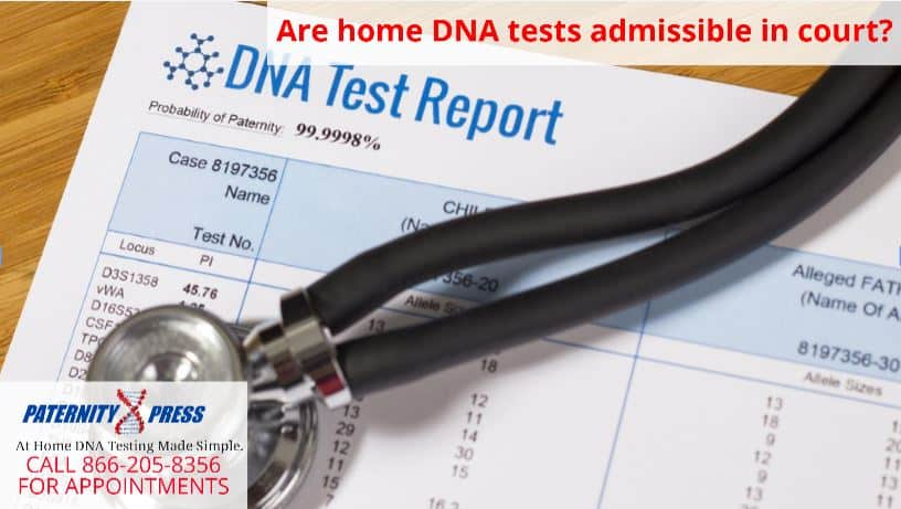 are home dna tests admissible in court